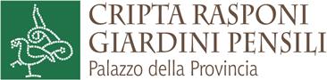 La Cripta Rasponi e i Giardini Pensili del Palazzo della Provincia